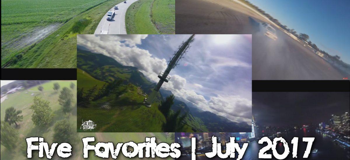 Five Favorite Drone Videos | July 2017